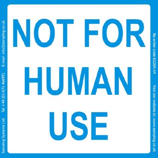 Not for human use  Quality Control Labels
